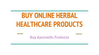 Buy Online Herbal Healthcare Products