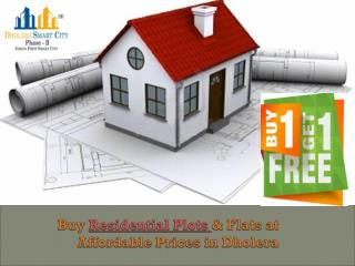 Buy 1 Plot & Get 1 Free- Book Residential Plots in Dholera