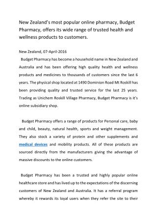 New Zealand's most popular online pharmacy, Budget Pharmacy, offers its wide range of trusted health and wellness produc