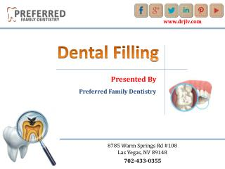 Dental Filling Las Vegas - Preferred Family Dentistry
