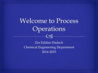 Process operations and fundamentals