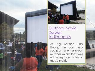 Outdoor Movie screen Rental Indianapolis IN