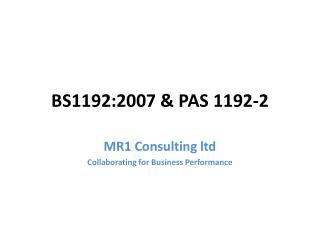 BS1192:2007 & PAS 1192-2