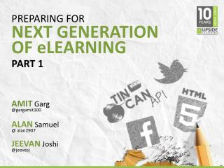 Preparing for Next Generation eLearning - Part I - Responsive eLearning & Tin Can