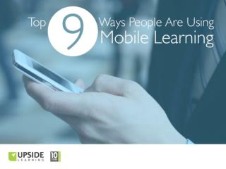 9 Ways People Are Using Mobile Learning