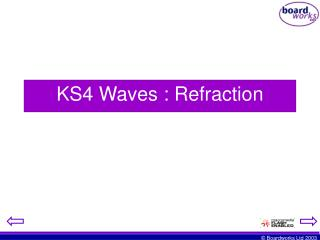KS4 Waves : Refraction