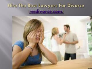 Hire The Best Lawyers For Divorce |700divorce.com/
