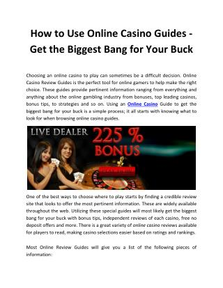 How to Use Online Casino Guides - Get the Biggest Bang for Your Buck