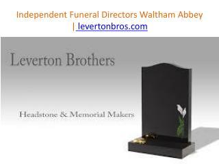 Independent Funeral Directors Waltham Abbey | levertonbros.com
