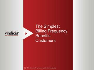 The Simplest Billing Frequency Benefits Customers