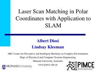 Laser Scan Matching in Polar Coordinates with Application to SLAM
