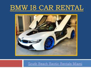 BMW i8 for Rent –Miami
