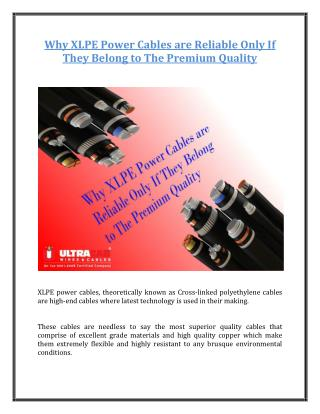 Why XLPE Power Cables are Reliable Only If They Belong to The Premium Quality