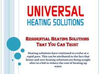 Residential Heating Solutions That You Can Trust
