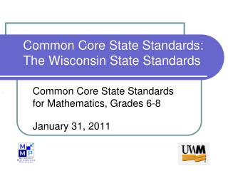 Common Core State Standards: The Wisconsin State Standards