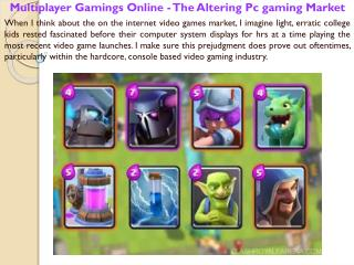 Multiplayer Gamings Online - The Altering Pc gaming Market