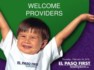 WELCOME  PROVIDERS