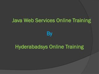 Good Java Web Services Training in USA and Canada