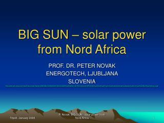 BIG SUN   solar power from Nord Africa