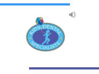 Kids Dental Specialists