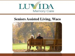 Seniors Assisted Living, Waco