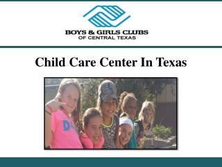 Child Care Center In Texas
