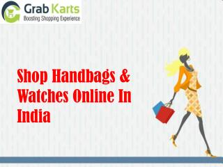 Shop Handbags & Watches Online In India