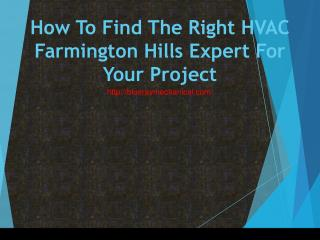 How To Find The Right HVAC Farmington Hills Expert For Your Project