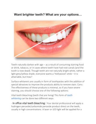 Want brighter teeth? What are your options…