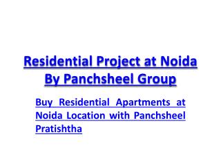 Residential Project at Noida By Panchsheel Group