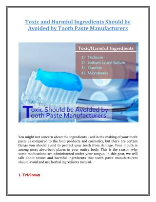 Toxic and Harmful Ingredients Should be Avoided by Tooth Paste Manufacturers