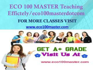 ECO 100 MASTER Teaching Effectively/ eco100masterdotcom