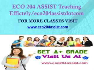 ECO 204 ASSIST Teaching Effectively/ eco204assistdotcom
