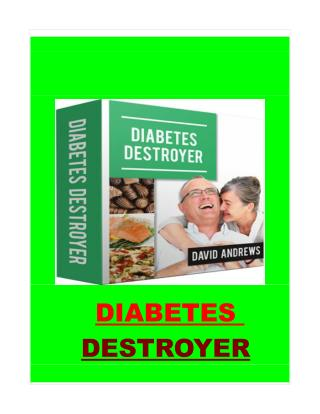 How to Destroy Diabetes easily..