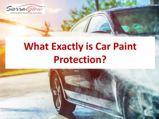 What exactly is car paint protection?