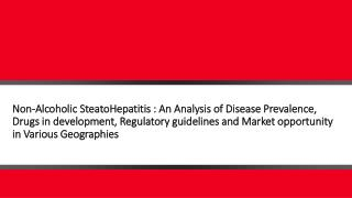 Non-Alcoholic Steatohepatitis (NASH): An Analysis of Recent Advances in Understanding & Management