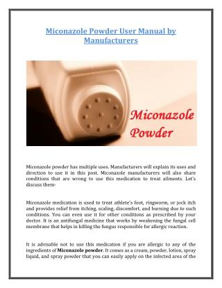 Miconazole Powder User Manual by Manufacturers