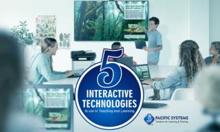 5 Interactive Technologies to Use in Teaching and Learning