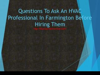 Questions To Ask An HVAC Professional In Farmington Before Hiring Them