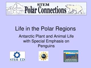 Life in the Polar Regions