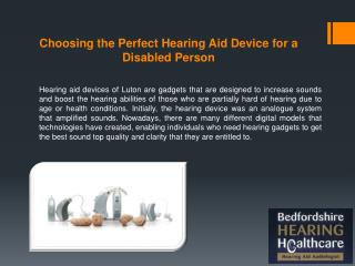 Choosing the Perfect Hearing Aid Device for a Disabled Person