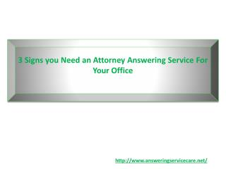3 Signs you Need An Attorney Answering Service For Your Office