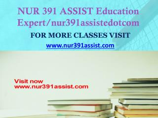 NUR 391 ASSIST peer educator/nur391assistdotcom