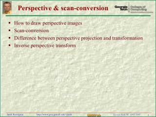 Perspective & scan-conversion