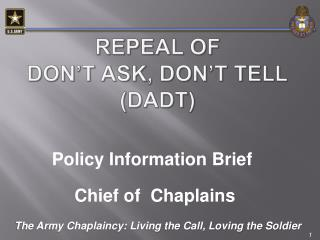 Repeal of  Don't Ask, Don't Tell  (DADT)
