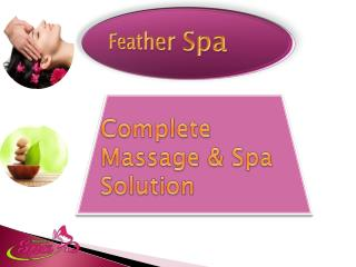 Get Flawless Skin in Best Body Spas Salons in Delhi
