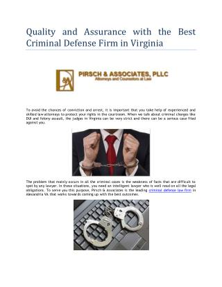 Quality and Assurance with the Best Criminal Defense Firm in Virginia