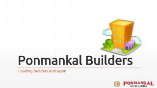 Villas at Ettumanoor | Ponmankal Builders