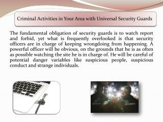 Criminal Activities in Your Area with Universal Security Guards