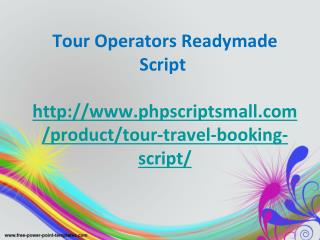 Travel Agency Script, Tour Operators Readymade Script